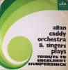 ALLAN CADDY ORCHESTRA, Tribute To Engelbert Humperdinck, płyta winylowa