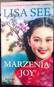 Marzenia Joy - Lisa See