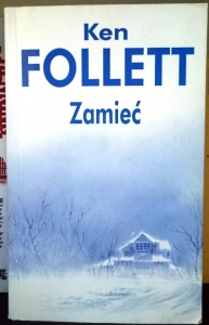 KEN FOLLETT - ZAMIEĆ