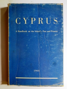Cyprus, A Handbook on the Island's Past and Present