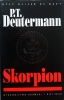P.T. Deutermann, Skorpion