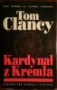 TOM CLANCY - KARDYNAŁ Z KREMLA