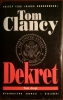 DEKRET, Tom Clancy, TOM I