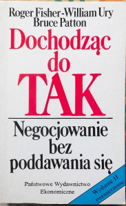 Dochodząc do TAK, R. Fischer, W. Ury, B. Patton