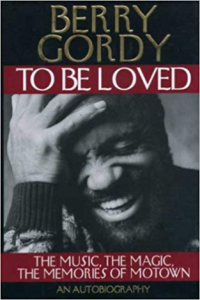 "Berry Gordy "" To Be Loved "" Autographed First Edition Book, ACH"